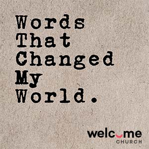 Words That Change My World